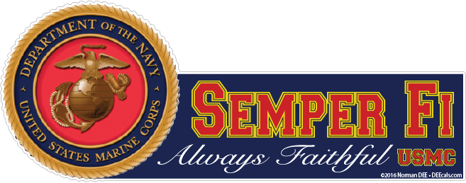 a DEEcal featuring the United States Marine Corps crest; it reads 'Semper Fi - Always Faithful - USMC'
